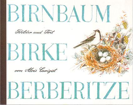 «Birnbaum, Birke, Berberitze»