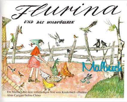 M3 «Flurina und das Wildvöglein» Malbuch