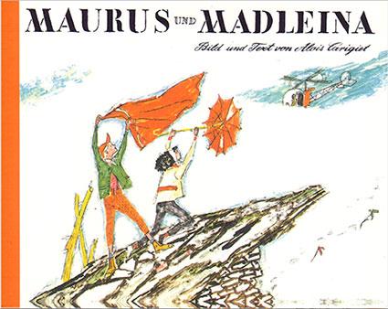 «Maurus und Madleina»