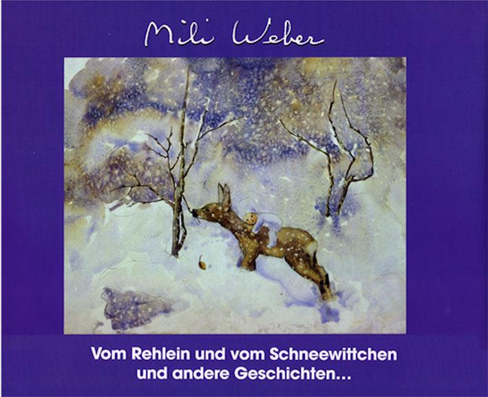 «Vom Rehlein und Schneewitchen und andere Geschichten»